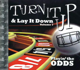 """Product Cover for Turn It Up & Lay It Down, Vol. 7 – """"Playin' the Odds"""""""