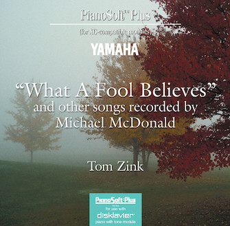"""""""What a Fool Believes"""" and Other Songs Recorded by Michael McDonald"""