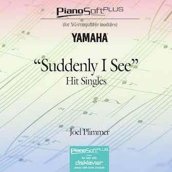 """Suddenly I See"" – Hit Singles"