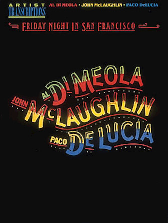 Product Cover for Al Di Meola, John McLaughlin and Paco DeLucia – Friday Night in San Francisco
