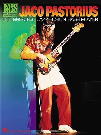 Jaco Pastorius – The Greatest Jazz-Fusion Bass Player