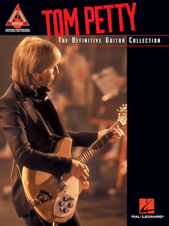 Tom Petty – The Definitive Guitar Collection