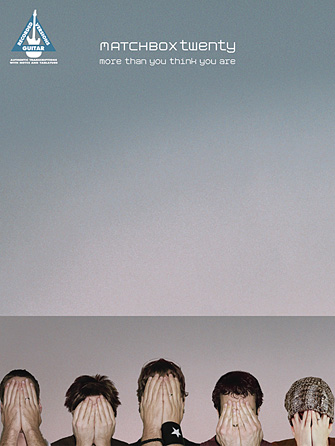 Matchbox Twenty – More Than You Think You Are
