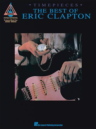 Eric Clapton Timepieces Hal Leonard Online