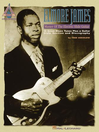 Product Cover for Elmore James – Master of the Electric Slide Guitar