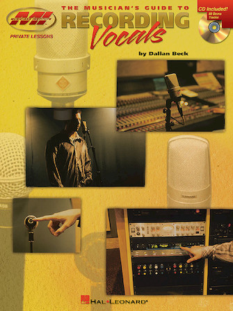 Product Cover for The Musician's Guide to Recording Vocals