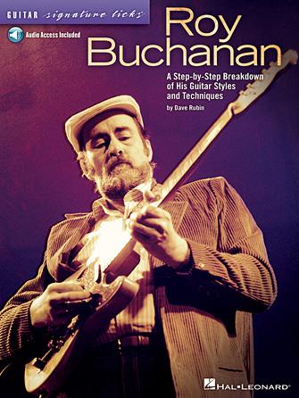 Roy Buchanan – Guitar Signature Licks