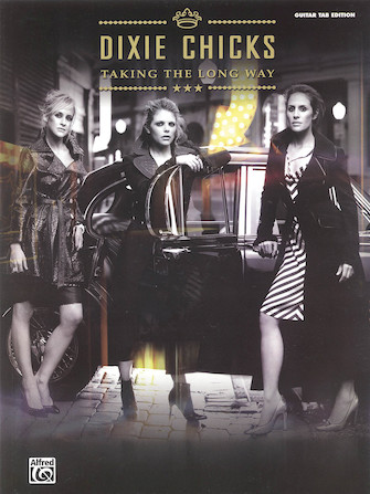 Dixie Chicks – Taking the Long Way Home