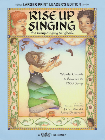 Rise Up Singing – The Group Singing Songbook