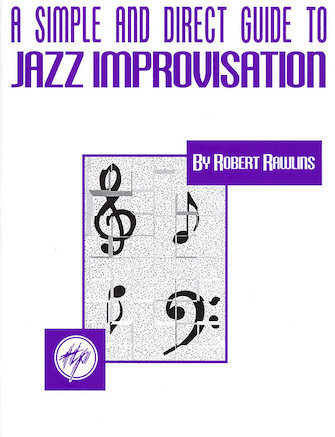 Product Cover for A Simple and Direct Guide to Jazz Improvisation