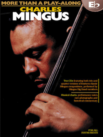 Product Cover for Charles Mingus – More Than a Play-Along – Eb Edition