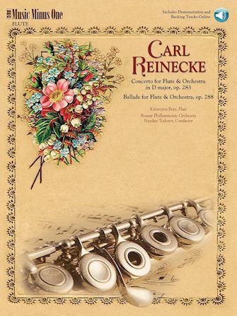 Reinecke – Concerto for Flute & Orchestra & Ballade for Flute & Orchestra