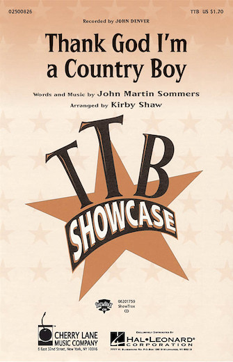 Thank God I'm a Country Boy : TTB : Kirby Shaw : John Martin Sommers : John Denver : Sheet Music : 02500826 : 073999938869