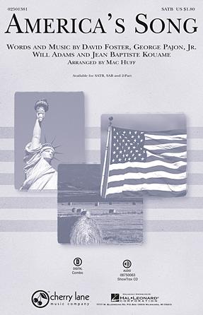 America's Song : SATB : Mac Huff : David Foster : Sheet Music : 02501381 : 884088364380