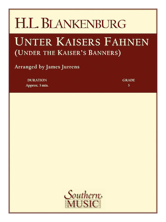 Product Cover for Unter Kaisers Fahnen (Under the Kaiser's Banner)