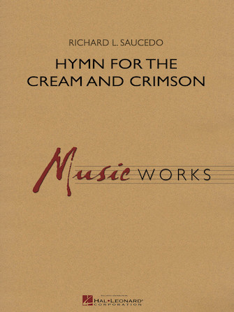 Hymn for the Cream and Crimson