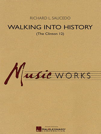 Walking into History (The Clinton 12)