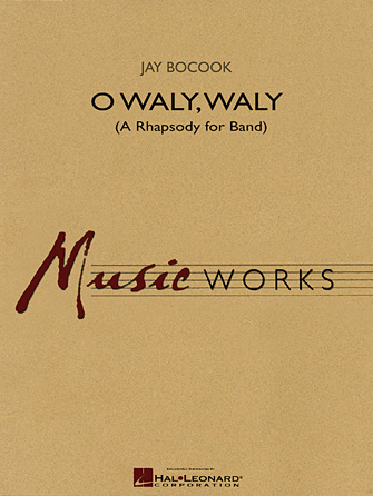Product Cover for O Waly Waly (A Rhapsody for Band)