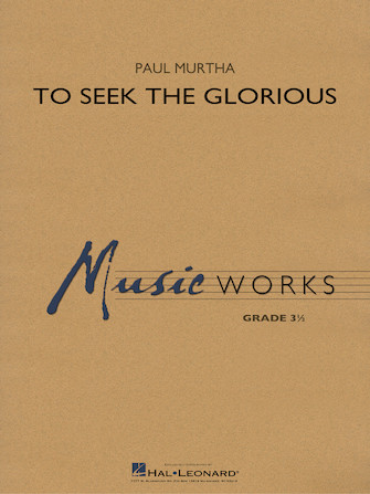 Product Cover for To Seek the Glorious