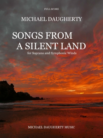 Daugherty Songs from a Silent Land Score