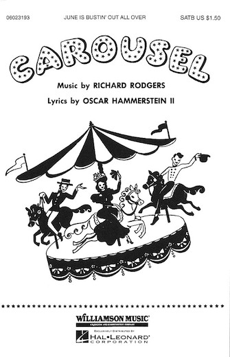 June Is Bustin' Out All Over : SATB : William Stickles : Carousel : Sheet Music : 06023193 : 073999231939