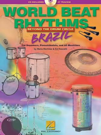 World Beat Rhythms: Beyond the Drum Circle – Brazil