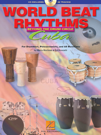 World Beat Rhythms: Beyond the Drum Circle – Cuba