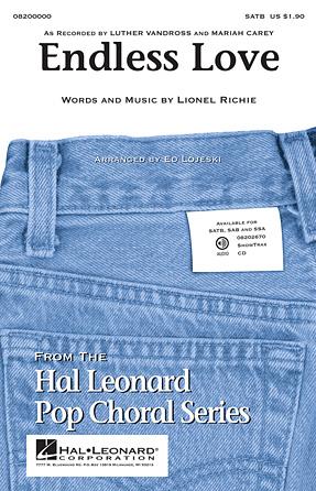 Endless Love : SATB : Ed Lojeski : Lionel Richie : Sheet Music : 08200000 : 884088525453 : 1423477324