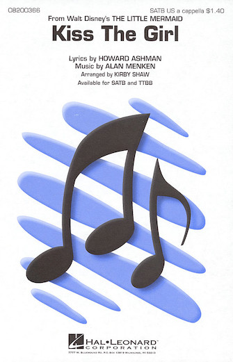 Kiss The Girl : SATB : Kirby Shaw : Alan Menken : The Little Mermaid : Sheet Music : 08200366 : 073999003666