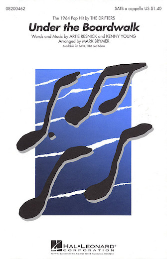 Under the Boardwalk : SATB : Mark Brymer : Kenny Young : The Drifters : Sheet Music : 08200462 : 073999004625