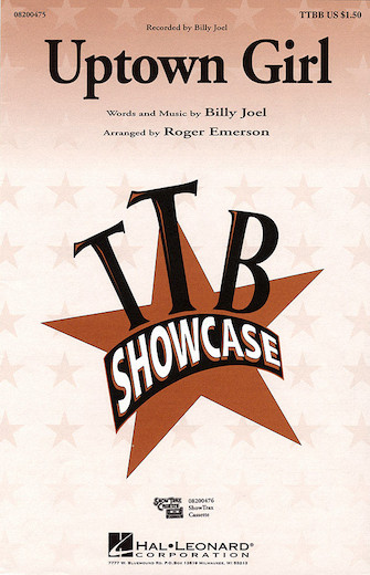 Uptown Girl : TTBB : Roger Emerson : Billy Joel : Billy Joel : Sheet Music : 08200475 : 073999450989