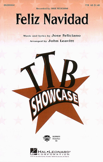 Feliz Navidad : TTB : John Leavitt : Jose Feliciano : Jose Feliciano : Songbook & CD : 08200854 : 073999137620