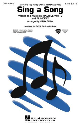 Sing a Song : SATB : Kirby Shaw : Maurice White : Earth, Wind & Fire : Sheet Music : 08200865 : 073999008654