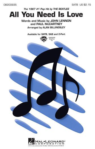 All You Need Is Love : 2-Part : Alan Billingsley : John Lennon : The Beatles : Sheet Music : 08200937 : 073999009378