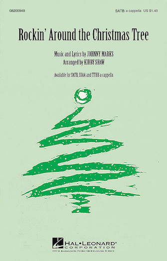 Rockin' Around the Christmas Tree : TTBB : Kirby Shaw : Johnny Marks : Sheet Music : 08200951 : 073999009514