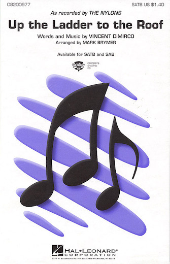 Up the Ladder to the Roof : SATB : Mark Brymer : Vincent DiMirco : The Nylons : Sheet Music : 08200977 : 073999009774
