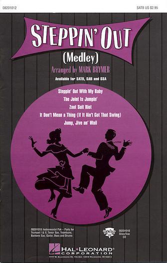 Steppin' Out (Medley) : SATB : Mark Brymer : Sheet Music : 08201012 : 073999453836