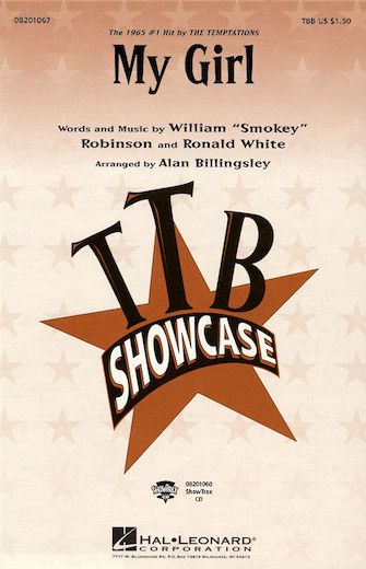My Girl : TTB : Alan Billingsley : Smokey Robinson : The Temptations : Sheet Music : 08201067 : 073999440225
