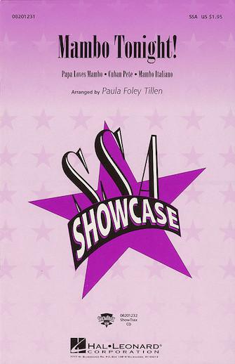 Mambo Tonight! (Medley) : SSA : Paula Foley Tillen : Sheet Music : 08201231 : 073999227710