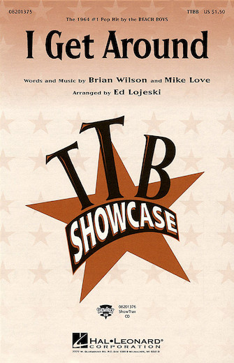 I Get Around : TTBB : Ed Lojeski : Brian Wilson : The Beach Boys : Sheet Music : 08201375 : 073999195897
