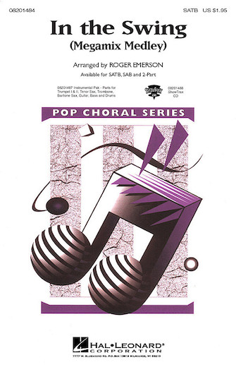 In the Swing (Medley) : SATB : Roger Emerson : Sheet Music : 08201484 : 073999490725