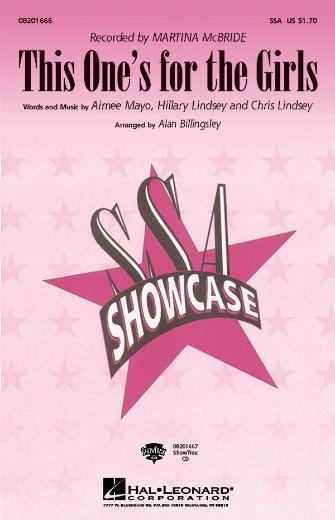 This One's for the Girls : SSA : Alan Billingsley : Chris Lindsey : Martina McBride : Sheet Music : 08201666 : 073999907612