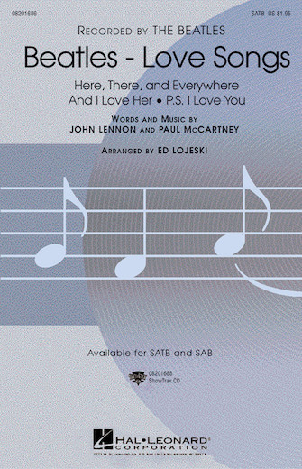 Beatles - Love Songs : SATB : Ed Lojeski : John Lennon : The Beatles : Sheet Music : 08201686 : 073999866841