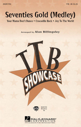 Seventies Gold (Medley) : TTB : Alan Billingsley : Sheet Music : 08201702 : 073999720341