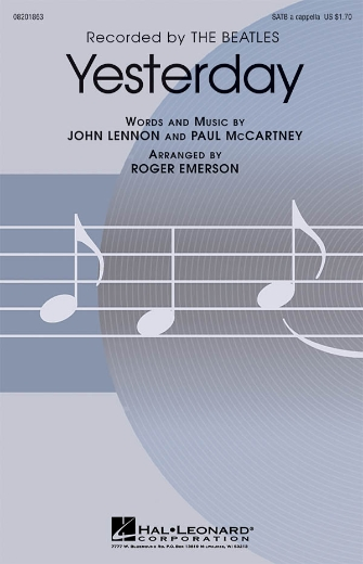Yesterday : SATB : Roger Emerson : Paul McCartney : The Beatles : Sheet Music : 08201863 : 884088022181
