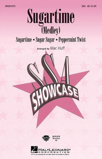Sugartime : SSA : Kirby Shaw : The McGuire Sisters : Sheet Music : 08200939 : 073999009392