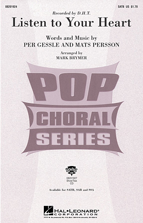 Listen to Your Heart : SATB : Mark Brymer : Per Gessle : D.H.T. : Songbook : 08201924 : 884088065072