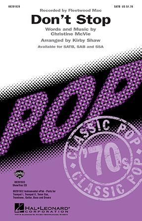 Don't Stop : SAB : Kirby Shaw : Christine McVie : Fleetwood Mac : Sheet Music : 08201930 : 884088070298