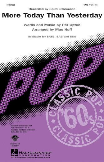 More Today Than Yesterday : SATB : Mac Huff : Pat Upton : Spiral Starecase : Sheet Music : 08201966 : 884088102814