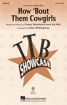 How 'bout Them Cowgirls : TTB : Alan Billingsley : George Strait : Sheet Music : 08202240 : 884088239114